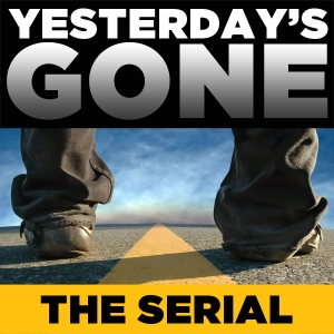 Yesterday's Gone: Episode 14 (podcast)