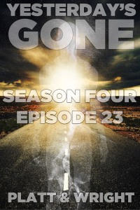 Yesterday's Gone: Episode 23 cover